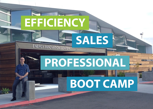 Efficiency Sales Professional Boot Camp - Sponsored by SDG&E - San Diego, CA