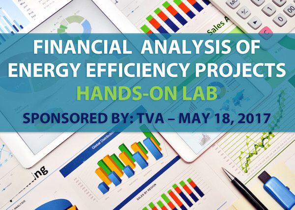 Financial Analysis of Energy Efficiency Projects - Sponsored by TVA - Nashville, TN