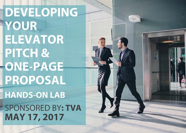 Developing Your Elevator Pitch & One-Page Proposal – Sponsored By TVA – Nashville, TN