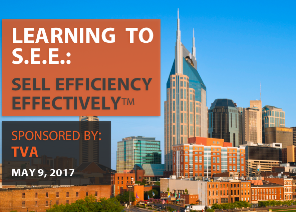 Learning to S.E.E.: Sell Efficiency Effectively - Sponsored by TVA - Bowling Green, KY