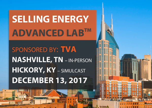 Selling Energy Advanced Lab - Sponsored by TVA - 12/13/2017 - Nashville, TN