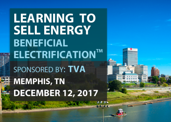 Learning to S.E.E.: Sell Energy- Beneficial Electrification - Sponsored by TVA - 12/12/2017